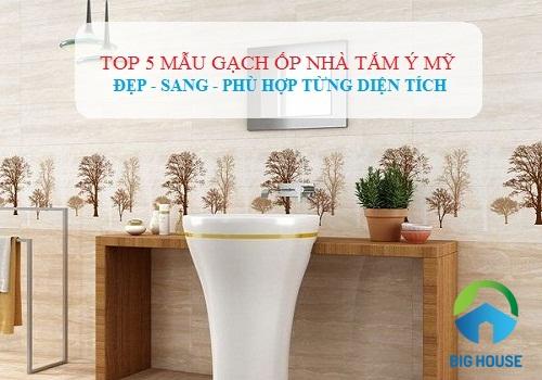 Điểm danh 10 ++ Bộ gạch ốp nhà tắm Ý Mỹ 30×45, 30X60 HOT nhất 2019