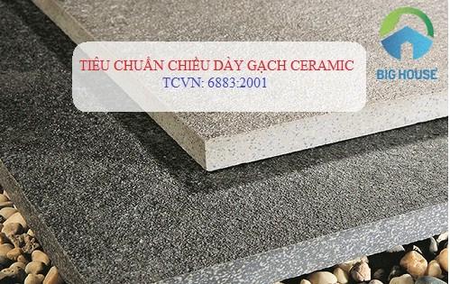 Chiều dày gạch Ceramic được quy định theo tiêu chuẩn TCVN 6883:2001