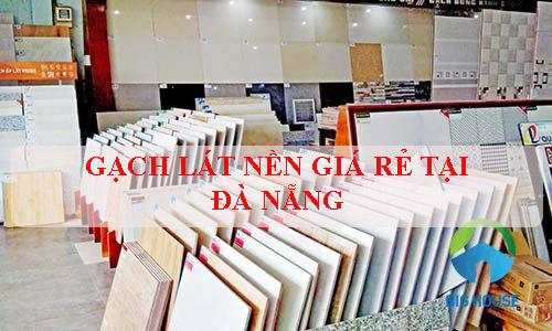 Địa chỉ mua gạch lát nền giá rẻ tại Đà Nẵng uy tín và chính hãng nhất