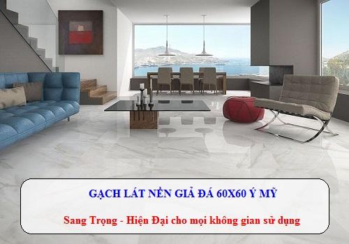 Gạch lát nền vân đá 60×60 nên sử dụng cho không gian nội thất nào?