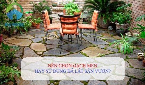 Nên lựa chọn gạch hay đá lát sân vườn? Tư vấn chi tiết từ chuyên gia