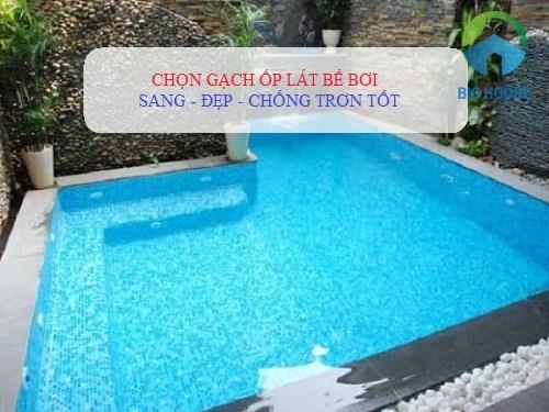 Học ngay cách chọn gạch ốp lát bể bơi SANG – ĐẸP – CHỐNG TRƠN