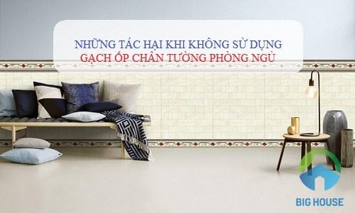 NGUY HIỂM khi không sử dụng gạch ốp chân tường phòng ngủ