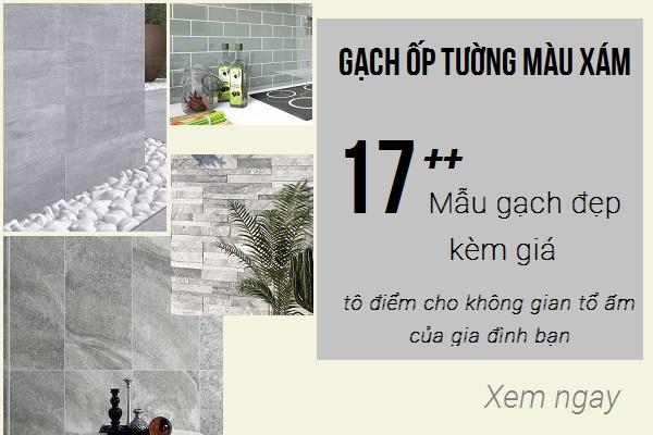 Gạch ốp tường màu xám: TOP mẫu gạch đẹp nhất kèm bảng giá
