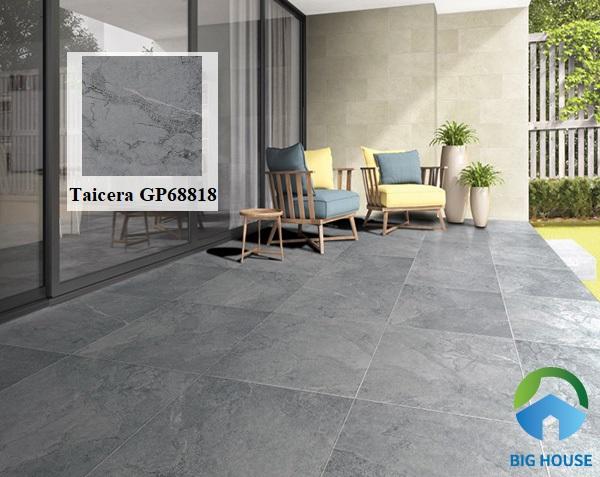 Mẫu gạch lát nền hiên nhà Taicera GP68818 vân đá xám với khả năng chịu lực rất tốt